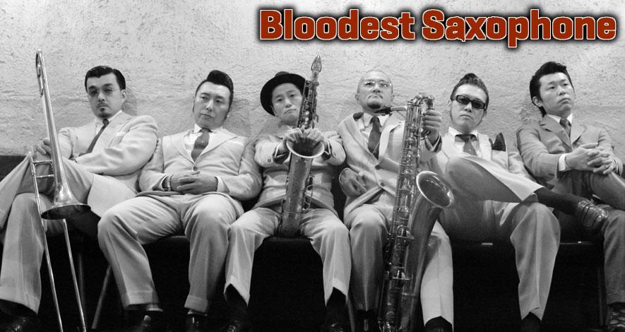 Bloodest Saxophone(Rooftop2013年12月号)