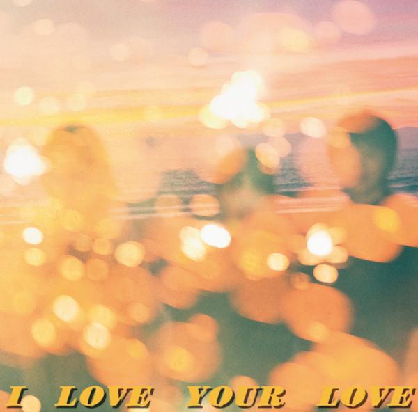 ILoveYourLove_CD_H1.jpg