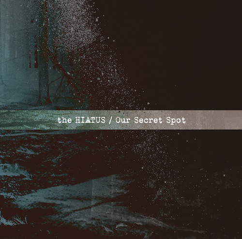 ※7月4日AM8時解禁※the HIATUS_ Our Secret Spot_JK_small.jpg