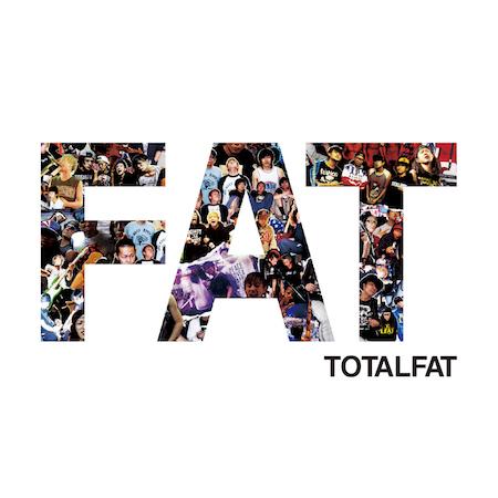 TOTALFATが4/26(水)に約2年ぶりに発売するフルアルバム「FAT」のジャケと収録曲目を発表!