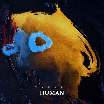 yahyel「Human」