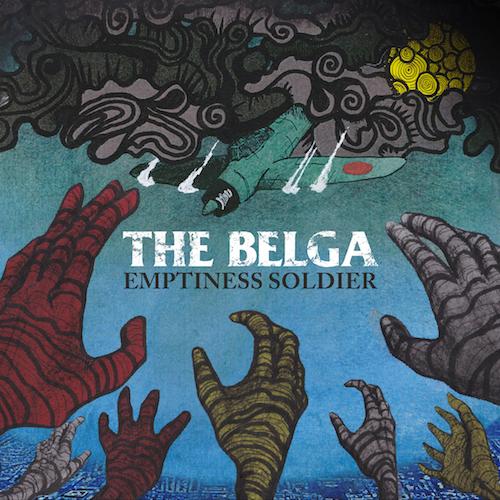 THE BELGA 「EMPTINESS SOLDIER」